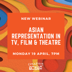 Free webinar: Asian Representation in TV, Film and Theatre