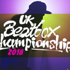 2018 UK Beatboxing Championships