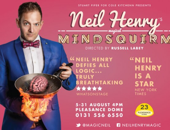 Neil Henry's Magical Mindsquirm