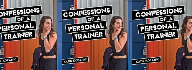 Confessions of a Personal Trainer