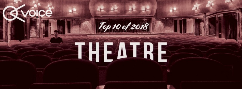 The best of theatre in 2018