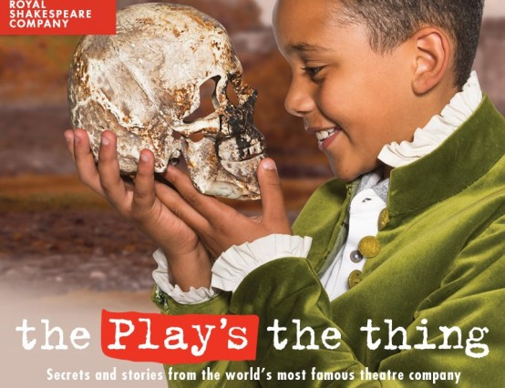 What goes on at...RSC's 'The Play's The Thing'