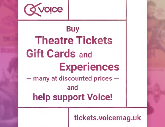 Voice teams up to bring you discounted theatre tickets!