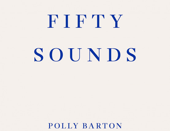 "Polly Barton ""Fifty Sounds"" review: Magical insight into the beauty of language learning"