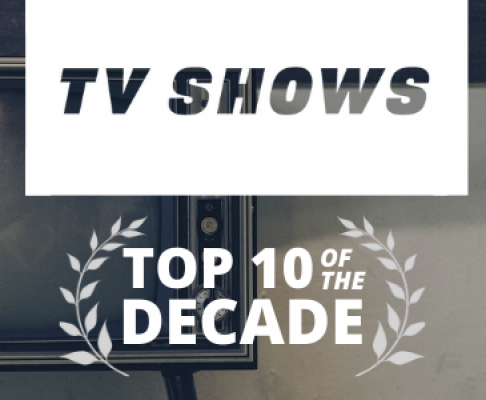 Top 10 TV shows of the decade